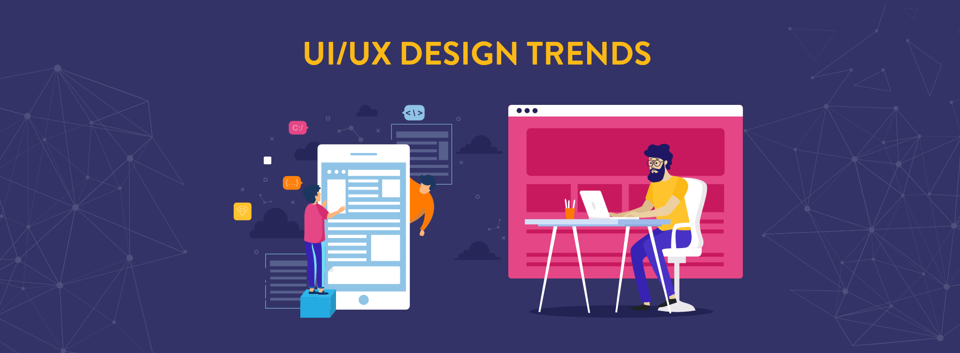 5 Big Changes in UI/UX Design Trends You Should Watch Out For