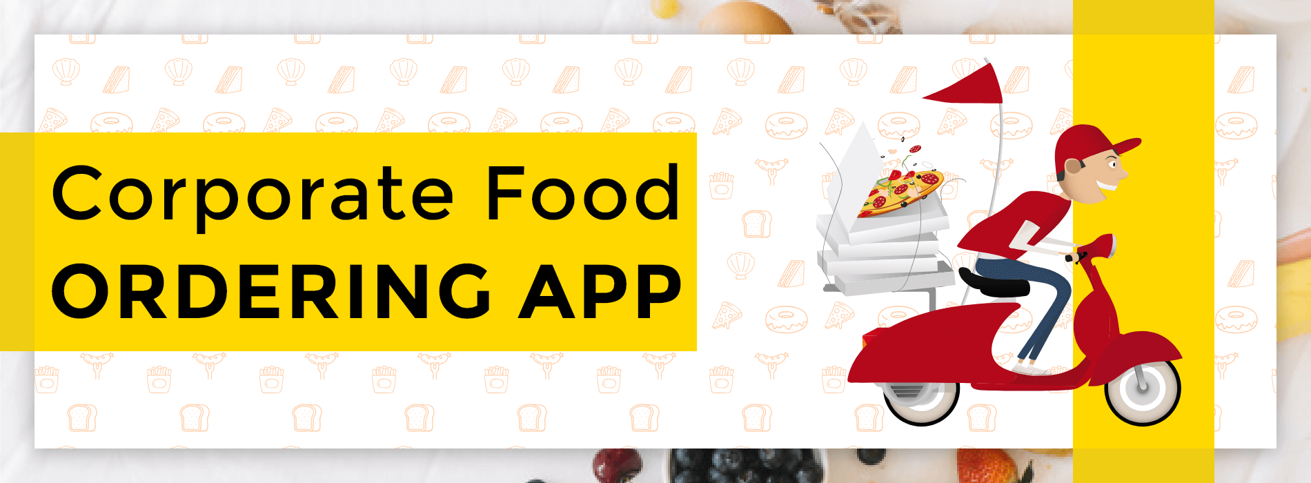 How to Make Online Corporate Food Ordering App?