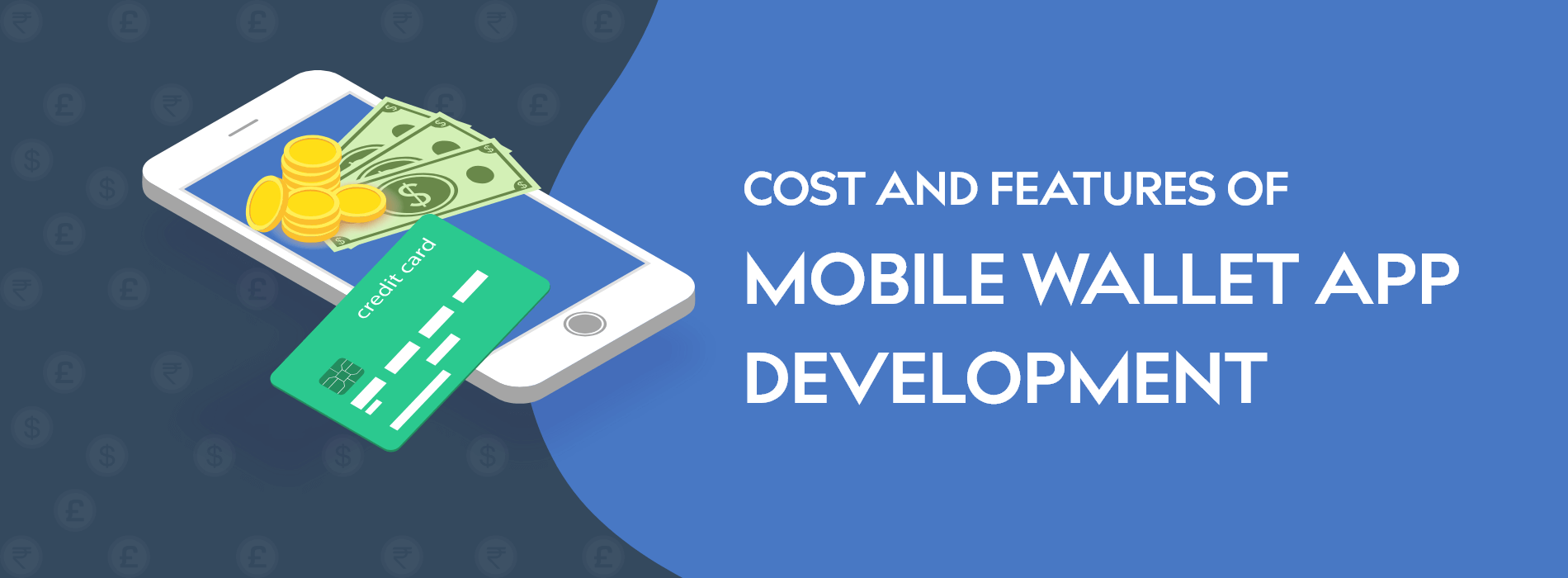 Cost and Features of Mobile Wallet App Development