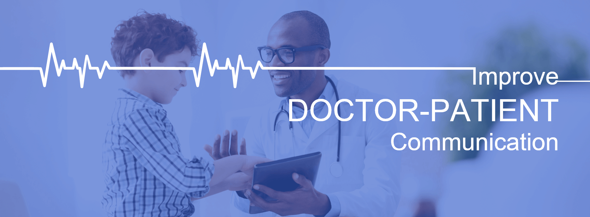 Are You Taking A Swift Action To Improve Doctor-Patient Communication?