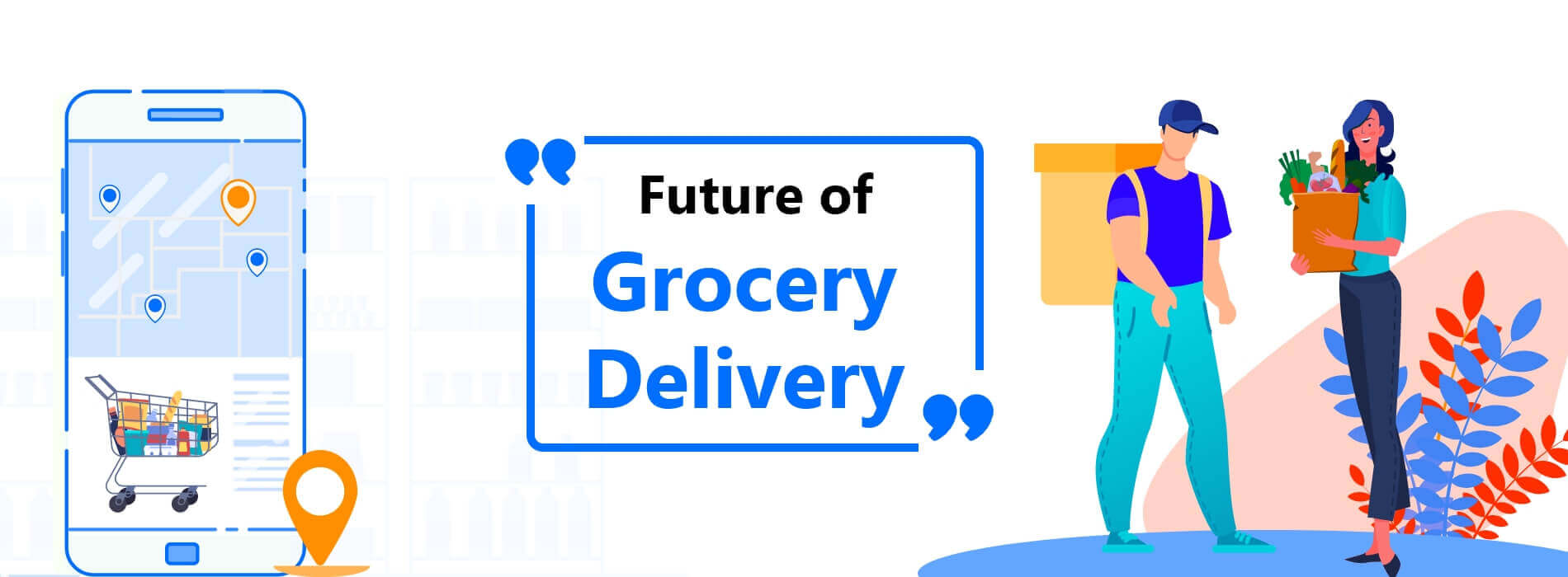 Meet the Retail 4.0: The Future of Grocery Delivery in 2020-21