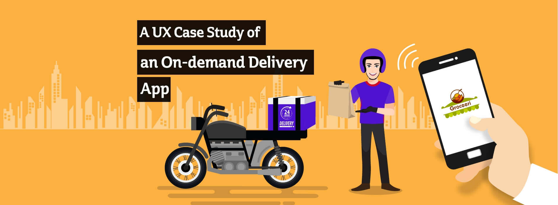 UX Case Study of an On-demand Delivery App - Groceeri