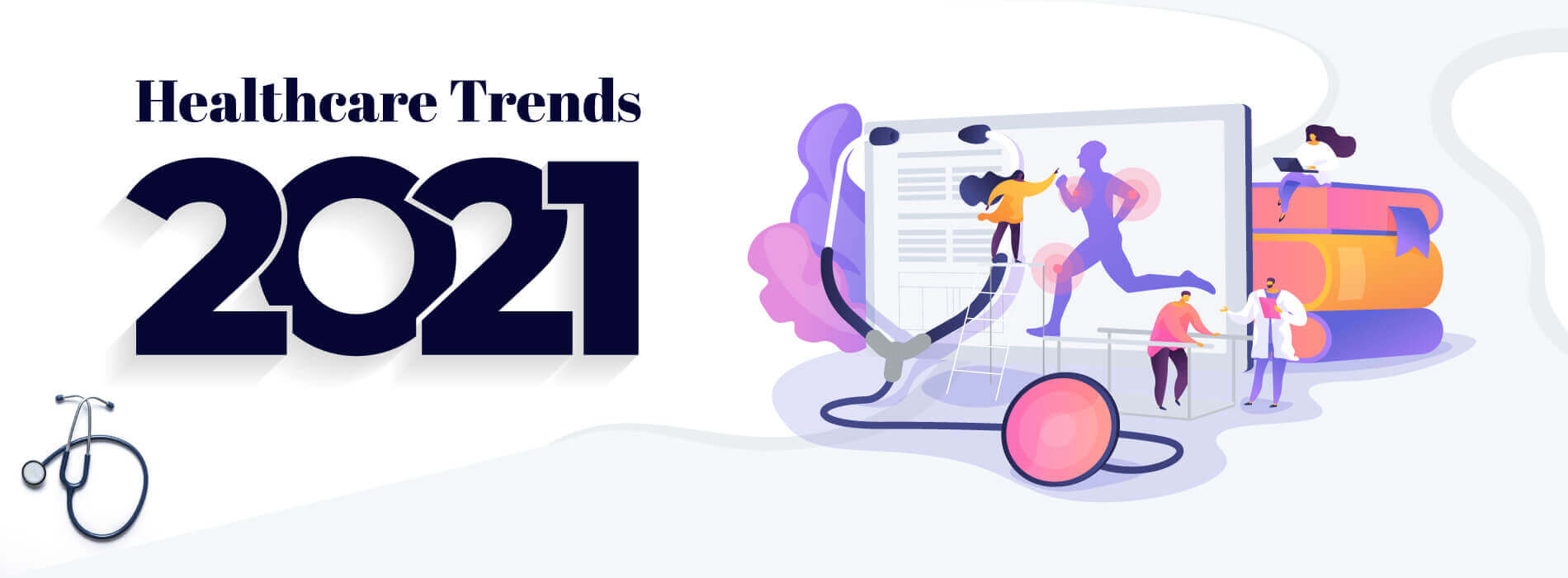 Top Healthcare Trends to Watch In 2021