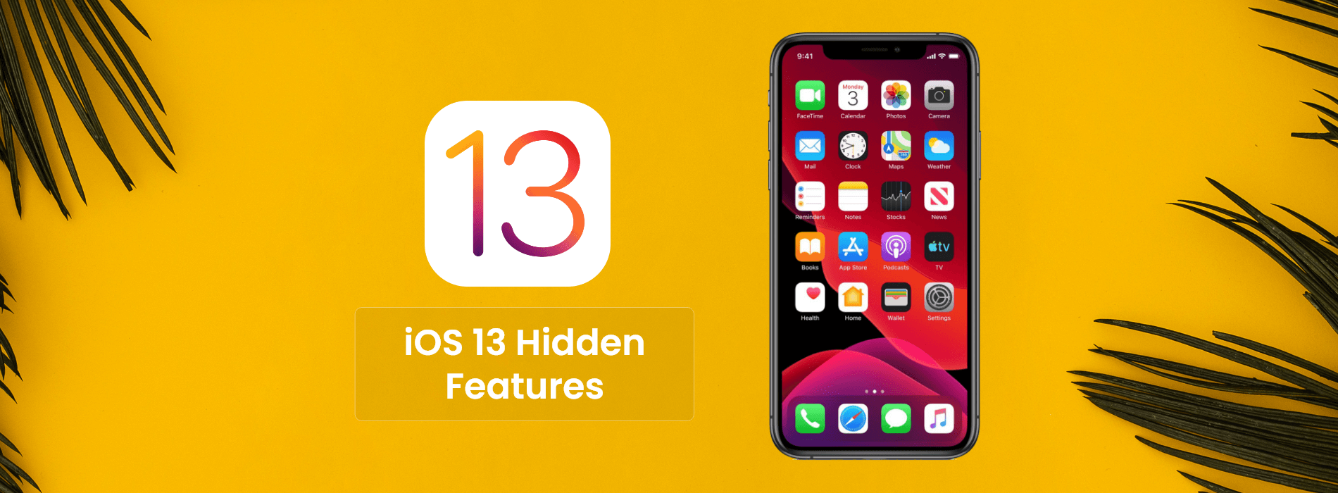 5 Promising Features of iOS 13 Developers Need To Know About