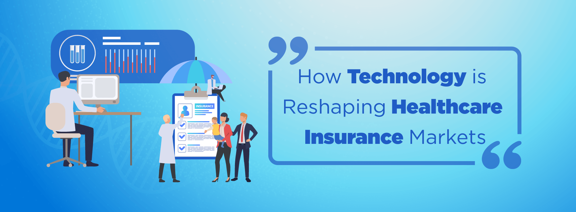 How Technology Is Reshaping Healthcare Insurance Markets