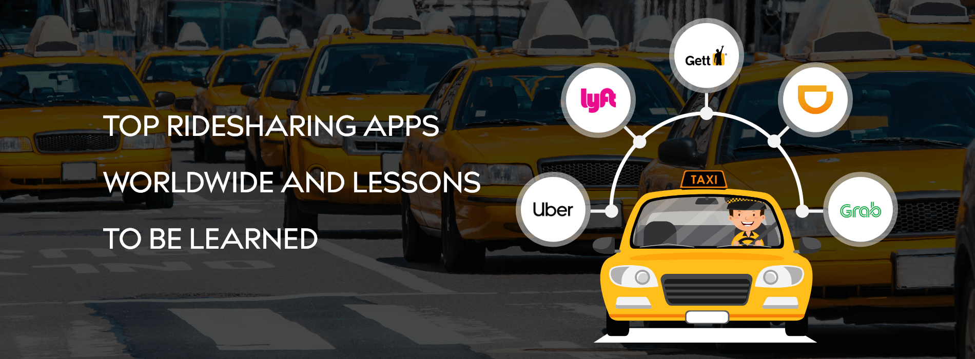 Top Ridesharing Apps Worldwide and Lessons to Be Learned