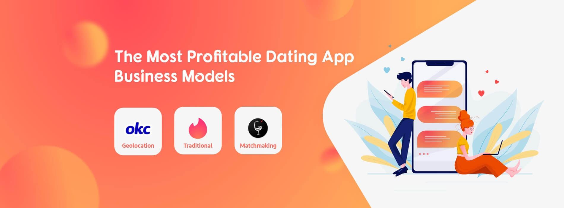 Crack the Top Trending Types of Dating App Business Models