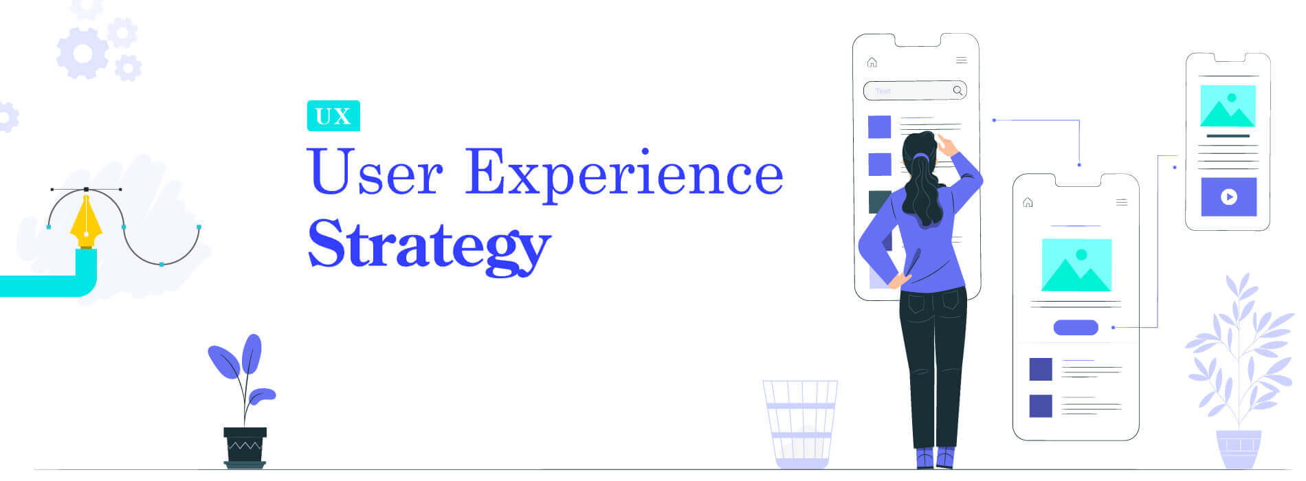 How to Create a Great User Experience Strategy In 2020