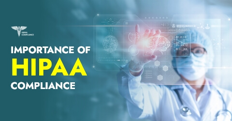 What Is HIPAA Compliance and Why Is It Important For Healthcare Organizations?